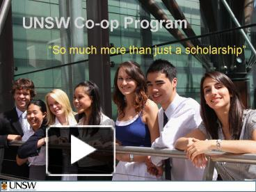 Ppt unsw coop program powerpoint presentation free to view id ppt unsw coop program powerpoint presentation free to view id 2512ec mmfhy toneelgroepblik Choice Image