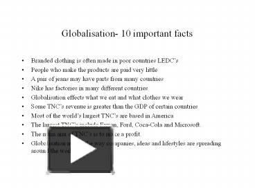 effects of globalisation on ledc s Globalization has impacted nearly every aspect of modern life and continues to be a growing force in the global economy while there are a few drawbacks to globalization, most economists agree that it's a force that's both unstoppable and net beneficial to the world economy there have always been periods of protectionism and nationalism in.