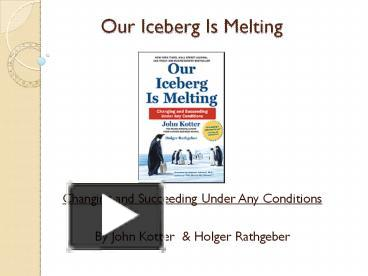 iceberg is melting summary