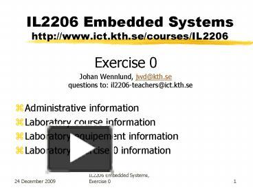 Ppt il2206 embedded systems httpwwwictkthsecoursesil2206 ppt il2206 embedded systems httpwwwictkthsecoursesil2206 powerpoint presentation free to view id 255579 zdc1z toneelgroepblik Image collections