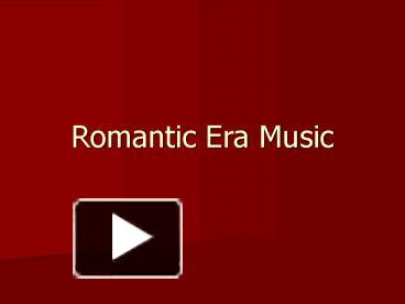 Ppt romantic era music powerpoint presentation free to download ppt romantic era music powerpoint presentation free to download id 25c235 oduwy toneelgroepblik Image collections