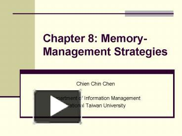memory management strategies Chapter 8: memory management strategies chapter 8: memory management strategies background swapping contiguous memory allocation paging structure of the page table segmentation.