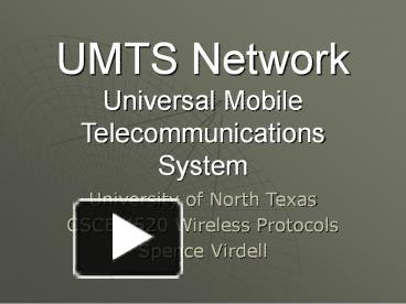 PPT – UMTS Network Universal Mobile Telecommunications