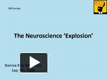 Ppt the neuroscience explosion powerpoint presentation free to ppt the neuroscience explosion powerpoint presentation free to view id 263fbd zdc1z ccuart Gallery