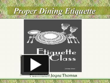PPT Proper Dining Etiquette PowerPoint Presentation
