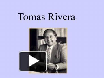 tomas rivera essay The harvest has 28 ratings and 1 review haven said: personal responsei liked this story but i didn't like the kids who started rumors about the old man.