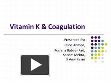 Ppt vitamin k powerpoint presentation free to view id 26d91e ppt vitamin k powerpoint presentation free to view id 26d91e nji4n toneelgroepblik Images