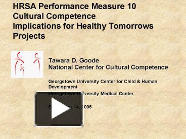 PPT – HRSA Performance Measure 10 Cultural Competence