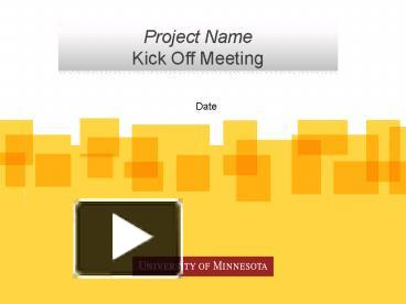 PPT Project Kick Off Meeting PowerPoint Presentation