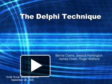 delphi techniques Delphi technique: read the definition of delphi technique and 8,000+ other financial and investing terms in the nasdaqcom financial glossary.