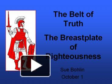 PPT The Belt Of Truth Breastplate Righteousness PowerPoint Presentation