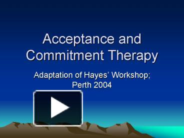 ppt � acceptance and commitment therapy powerpoint