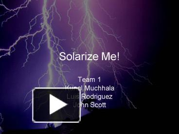 PPT – Solarize Me PowerPoint presentation | free to download - id