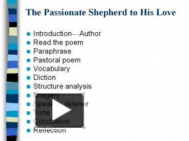 analysis of the poem the passionate shepherd to his love