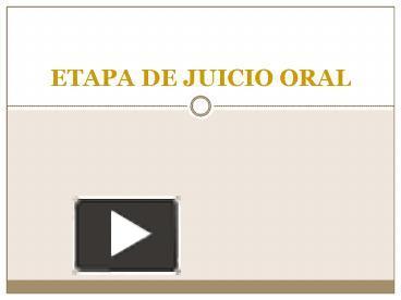 Ppt etapa de juicio oral powerpoint presentation free to view ppt etapa de juicio oral powerpoint presentation free to view id 292fc9 yme5n ccuart Gallery