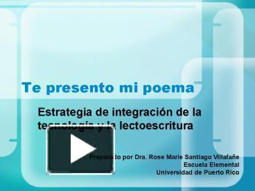 Ppt Te Presento Mi Poema Powerpoint Presentation Free To