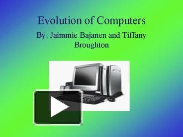Ppt Evolution Of Computers Powerpoint Presentation Free To