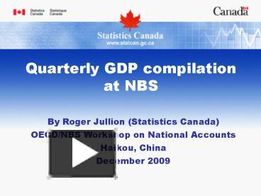 PPT – Quarterly GDP compilation at NBS PowerPoint presentation
