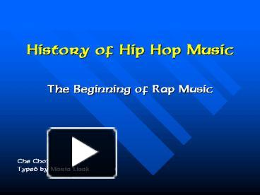 PPT – History of Hip Hop Music PowerPoint presentation