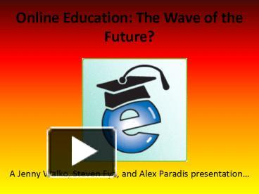 online education is the future