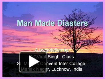 Ppt man made disasters powerpoint presentation free to download ppt man made disasters powerpoint presentation free to download id 2ab442 ndqwo toneelgroepblik Choice Image