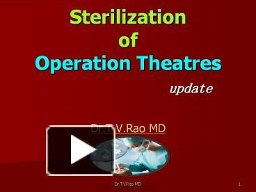 PPT – Sterilization of Operation Theaters PowerPoint