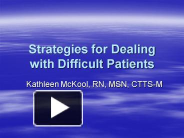 dealing with difficult patients in the