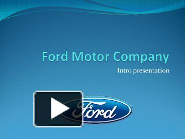 ppt ford motor company powerpoint presentation free to