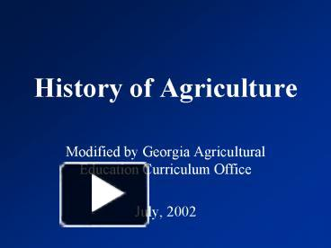 ppt history of agriculture powerpoint presentation free to view