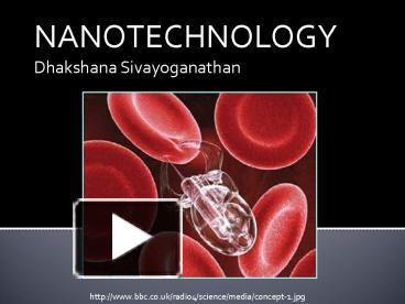 Ppt nanotechnology powerpoint presentation free to view id ppt nanotechnology powerpoint presentation free to view id 2f599 yzlhz toneelgroepblik Image collections
