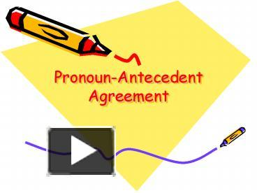 PPT – Pronoun-Antecedent Agreement PowerPoint presentation   free ...