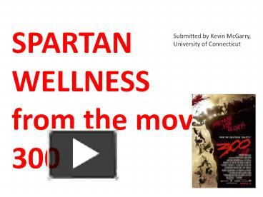 PPT – SPARTAN WELLNESS from the movie 300 PowerPoint