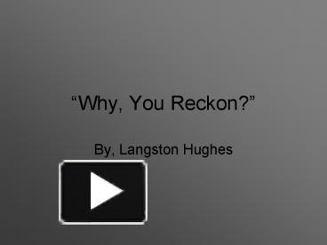 why you reckon langston hughes short story