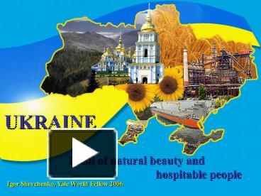 Ppt ukraine powerpoint presentation free to view id 365a9 n2jmo toneelgroepblik Images