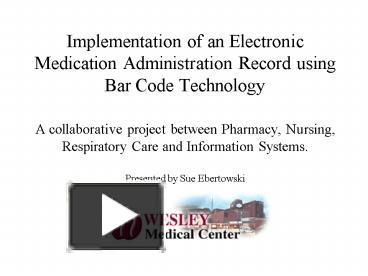 bar code technology Purpose the effect of barcode-assisted medication administration (bcma) with  electronic medication administration record (emar) technology.
