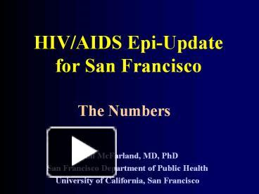 ppt â hivaids epiupdate for san francisco powerpoint presentation