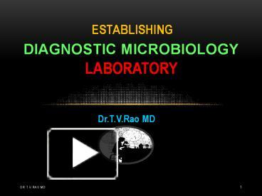 PPT – Establishing Diagnostic Microbiology Laboratory