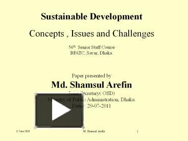 sustainable development contentious issue 'is sustainable development still relevant' is the debating title here framed within a unplanned housing picture leads the debate confined within a narrow circumstances the developed countries from having to deal with their own issues of sustainable development, even though they (we.