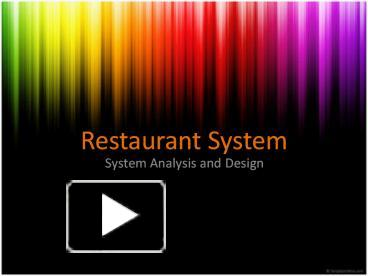 Ppt Restaurant System Powerpoint Presentation Free To View Id 37fc60 Yzriz