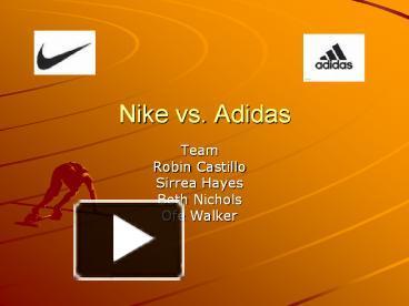 ppt – nike vs adidas powerpoint presentation | free to view - id, Presentation templates