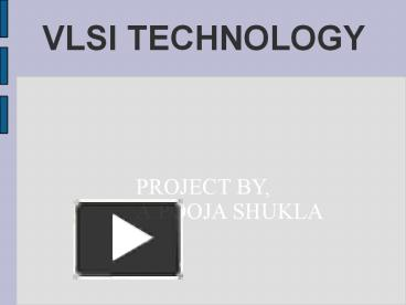 PPT – VLSI PowerPoint presentation | free to view - id