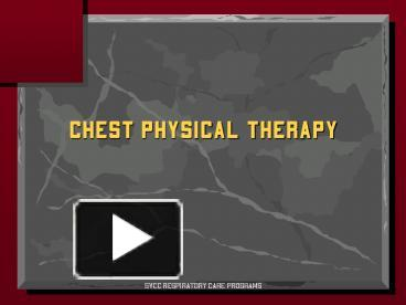 ppt � chest physical therapy powerpoint presentation