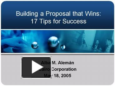 Ppt Building A Proposal That Wins 17 Tips For Success Powerpoint