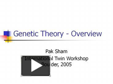 PPT – Genetic Theory Overview PowerPoint presentation | free
