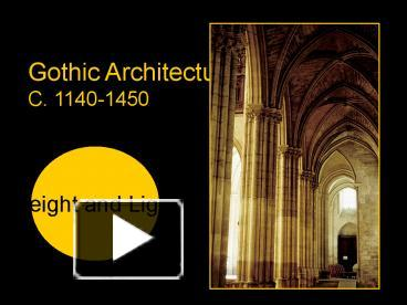 Ppt gothic architecture powerpoint presentation free to view ppt gothic architecture powerpoint presentation free to view id 3a6aa njq3m toneelgroepblik Choice Image