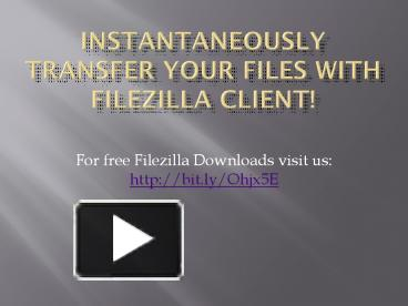 PPT – filezilla download PowerPoint presentation | free to