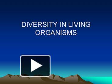 PPT – DIVERSITY IN LIVING ORGANISMS PowerPoint presentation | free