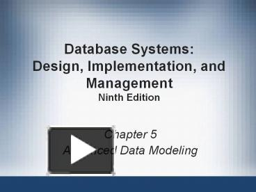 Ppt Database Systems Design Implementation And Management Ninth Edition Powerpoint Presentation Free To Download Id 3aff89 Ngm3y
