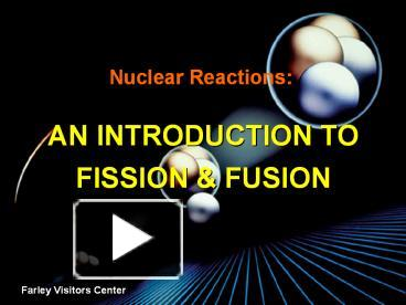 an introduction to the definition of nuclear fusion Nuclear equations represent the reactants and products in radioactive decay, nuclear fission, or nuclear fusion instead of chemical equations where it shows the different number of elements is conserved in a reaction, in a nuclear reaction the atomic mass and proton number are conserved.