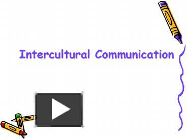 PPT – Intercultural Communication PowerPoint presentation